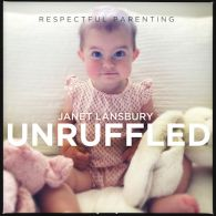 Respectful-Parenting-Podcasts-Janet-Lansbury-Unruffled